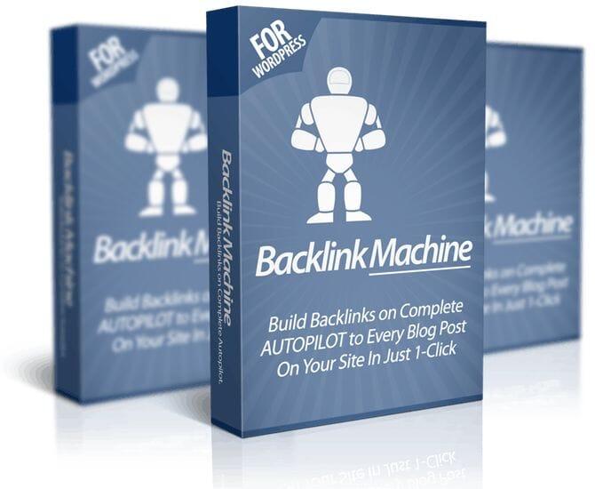 Backlink Machine Review   Huge BONUS – Build Backlinks in 1-Click & Rank Your Site Higher